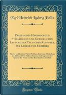 Praktisches Handbuch zur Statarischen und Kursorischen Lecture der Teutschen Klassiker, für Lehrer und Erzieher by Karl Heinrich Ludwig Pölitz