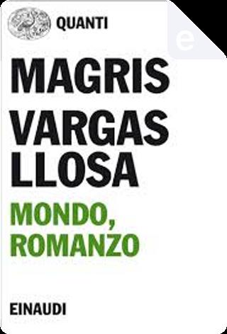 Mondo, romanzo by Claudio Magris, Mario Vargas Llosa