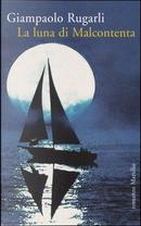 La luna di Malcontenta by Giampaolo Rugarli