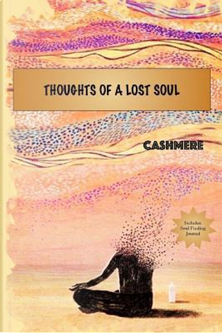 Thoughts Of A Lost Soul by Cashmere