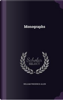 Monographs by William Frederick Allen