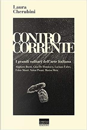 Controcorrente by Laura Cherubini