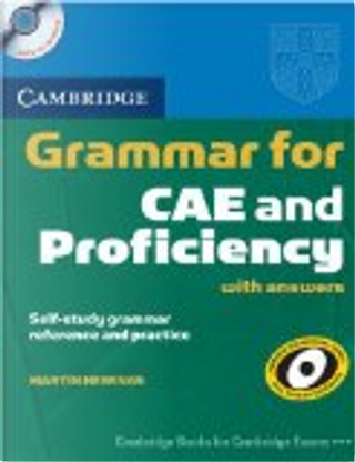 Cambridge Grammar for CAE and Proficiency by Martin Hewings