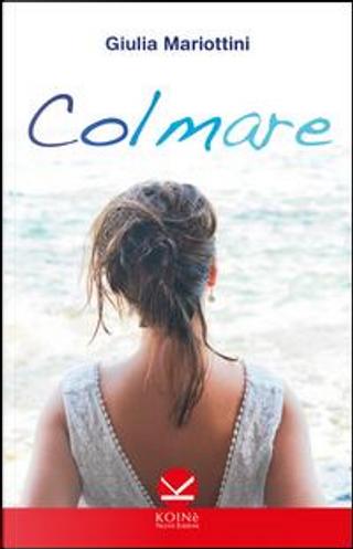 Colmare by Giulia Mariottini