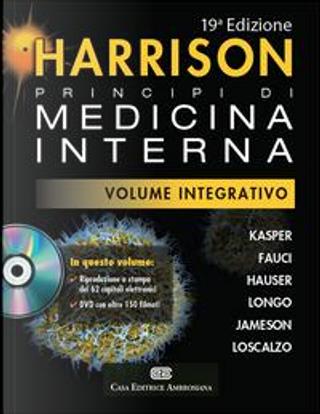 Harrison. Principi di medicina interna. Volume integrativo. Con DVD-ROM by Dennis L. Kasper