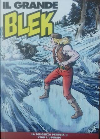 Il grande Blek n. 145 by Gabriele Ferrero, Marcel Navarro