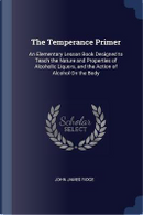The Temperance Primer by John James Ridge