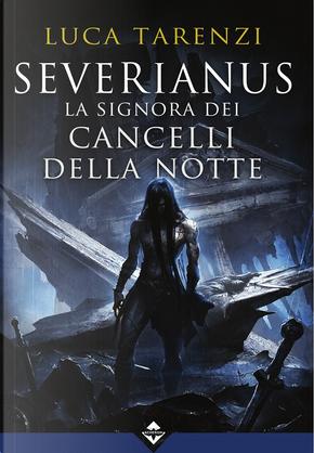 Severianus by Luca Tarenzi