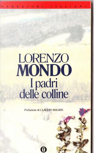 I padri delle colline by Lorenzo Mondo