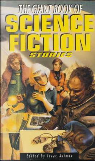 The Giant Book of Science Fiction Stories by Charles G. Waugh