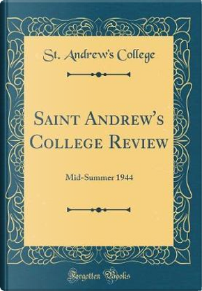 Saint Andrew's College Review by St. Andrew'S College