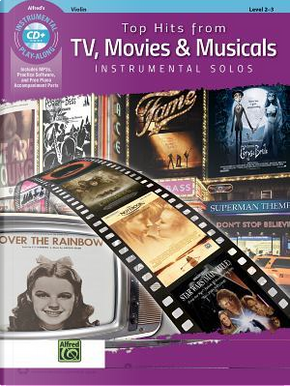 Top Hits from TV, Movies & Musicals Instrumental Solos for Strings by Alfred Publishing