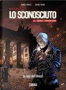 Lo Sconosciuto: Le nuove avventure vol. 1 by Daniele Brolli