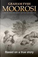 Moorosi by Graham Fysh