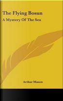 The Flying Bosun by Arthur Mason