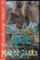 STEALING HIS MATE DRAGON SMUGG by Marcy Jacks