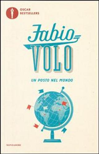 Un posto nel mondo by Fabio Volo