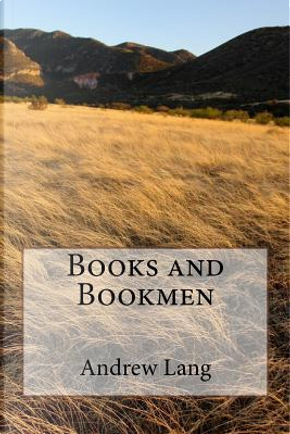 Books and Bookmen by ANDREW LANG