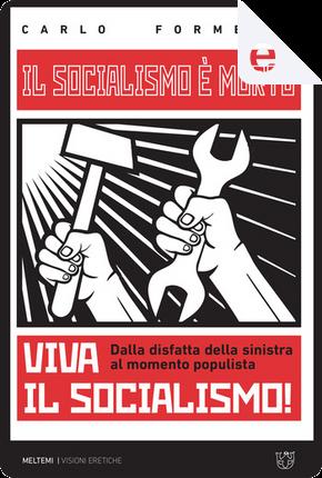 Il socialismo è morto, viva il socialismo! by Carlo Formenti