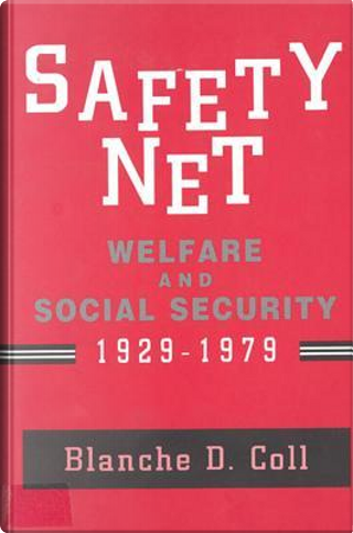 Safety Net by Blanche D. Coll