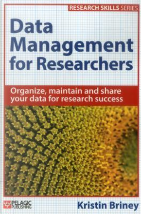 Data Management for Researchers by Kristin Briney