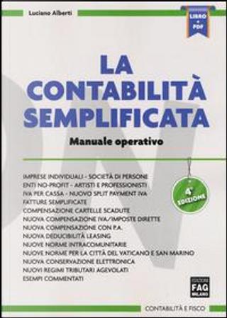 La contabilità semplificata. Manuale operativo by Luciano Alberti