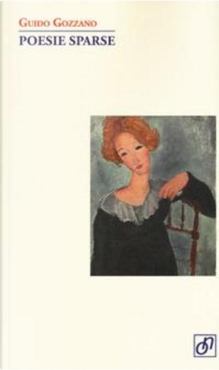 Poesie sparse by Guido Gozzano