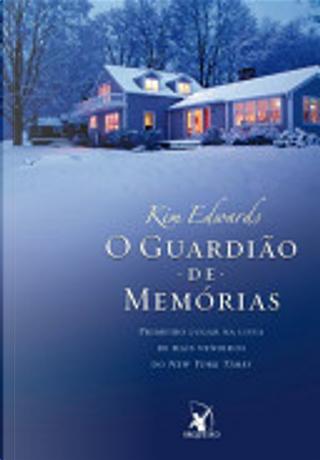 O guardião de memórias by Kim Edwards