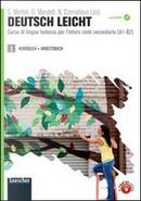 Deutsch leicht. Corso di lingua tedesca A1-B2. Kursbuch-Arbeitsbuch. Per le Scuole superiori. Con CD Audio formato MP3. Con espansione online by Gabriella Montali