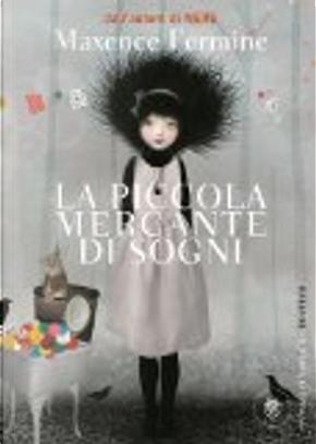 La piccola mercante di sogni by Maxence Fermine