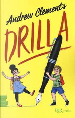 Drilla by Andrew Clements