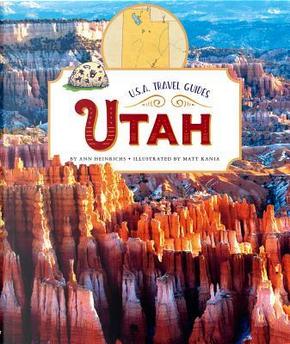 Utah by Ann Heinrichs