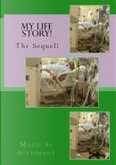 My Life Story! by Majid Al-suleimany