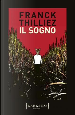 Il sogno by Franck Thilliez
