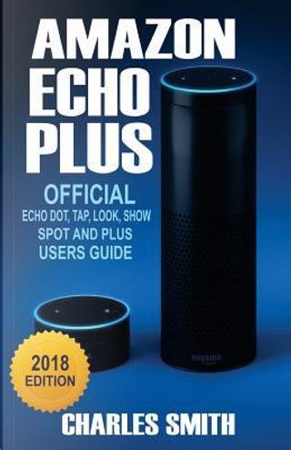 Amazon Echo Plus by Charles Smith