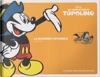 Gli anni d'oro di Topolino - Vol. 4 (1939-40) by Floyd Gottfredson, Manuel Gonzales, Merrill De Maris