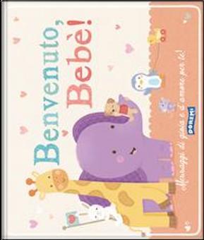 Benvenuto bebè! by Gruppo edicart srl