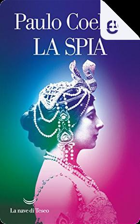 La spia by Paulo Coelho