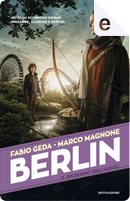 Berlin - 5. Il richiamo dell'Havel by Fabio Geda, Marco Magnone