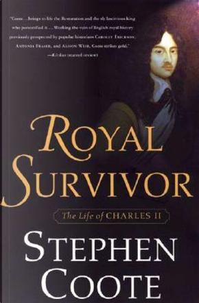 Royal Survivor by Stephen Coote