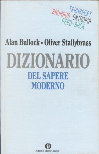 Dizionario del sapere moderno by Oliver Stallybrass, Alan Bullock