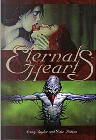 Eternal Hearts by John Bolton, Lucy Taylor