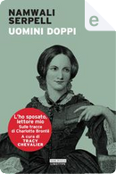 Uomini doppi by Namwali Serpell