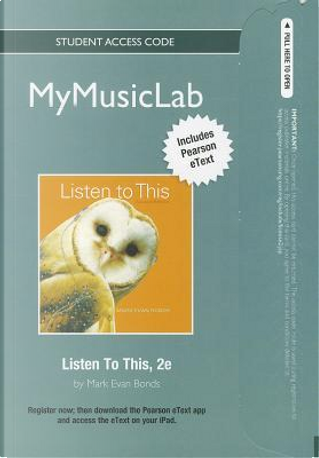 Listen to This Mymusiclab Pearson Etext Student Access Code by Mark Evan Bonds