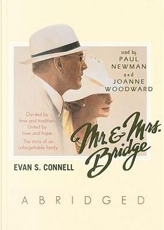 Mr. & Mrs. Bridge by Evan S. Connell
