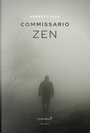Commissario Zen by Roberto Riva