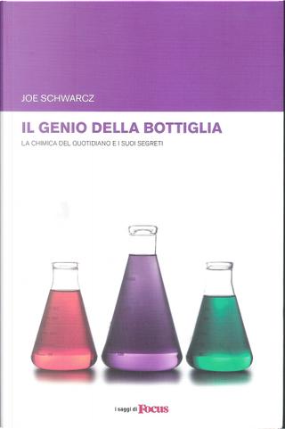 Il genio della bottiglia by Joe Schwarcz