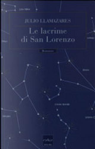 Le lacrime di San Lorenzo by Julio Llamazares