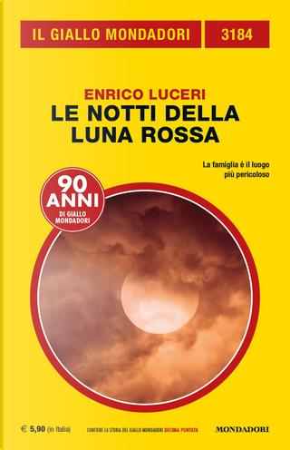 Le notti della luna rossa by Enrico Luceri