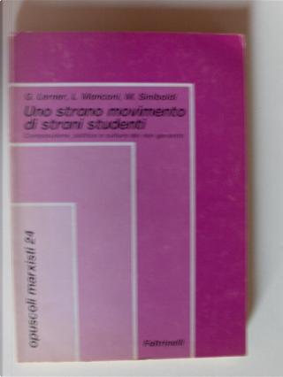 Uno strano movimento di strani studenti by Gad Lerrner, Luigi Manconi, Marino Sinibaldi